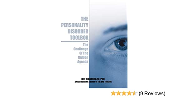 The Personality Disorder Toolbox: The Challenge of the Hidden Agenda