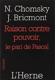 Raison contre pouvoir : Le pari de Pascal par Chomsky