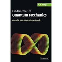 Fundamentals of Quantum Mechanics: For Solid State Electronics and Optics
