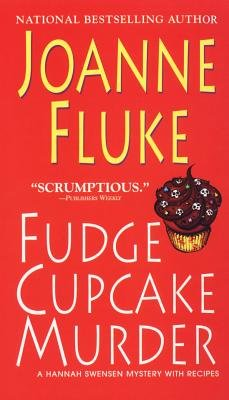 Fudge Cupcake Murder [FUDGE CUPCAKE MURDER] [Mass Market Paperback]