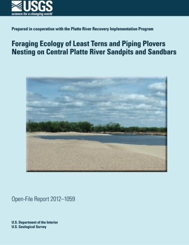 Download Foraging Ecology of Least Terns and Piping Plovers Nesting on Central Platte River Sandpits and Sandbars PDF