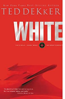 White: The Circle Series by [Dekker, Ted]