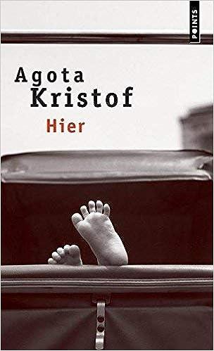 Ayer de Agota Kristof