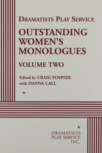 Outstanding Women's Monologues Volume Two - Acting Edition