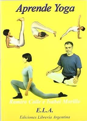 Aprende yoga: Amazon.es: Ramiro Calle, Isabel Morillo: Libros