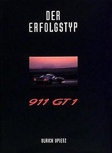 Der Erfolgstyp 911 GT1, Bd.1 (C Car Edition)