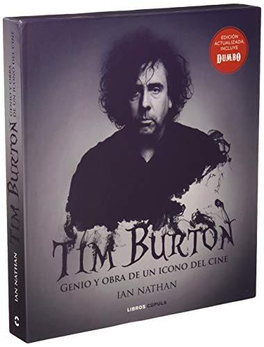 Tim Burton (Nueva edición): Genio y obra de un icono del cine (Música y cine) por Ian Nathan,Sandra de Lamo Ollero