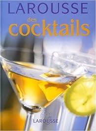 Larousse des cocktails par Fernando Castellon