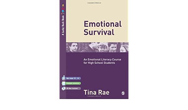 Emotional Survival: An Emotional Literacy Course for High School ...