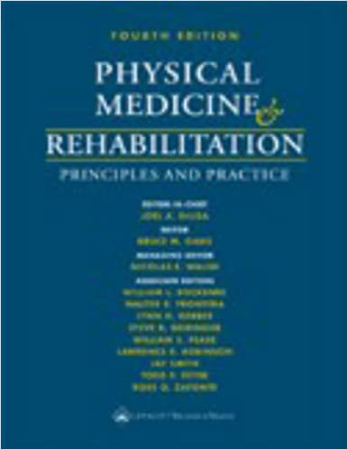 Delisas Physical Medicine And Rehabilitation Principles And Practice Pdf