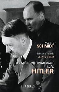 Book's Cover ofSur la scène internationale avec Hitler