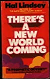 There's a New World Coming, Hal Lindsey, 0884490017