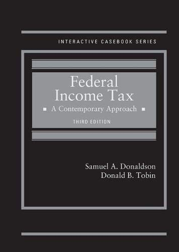 Federal Income Tax, A Contemporary Approach (Interactive Casebook Series)