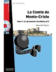 Le Comte de Monte Cristo T 01: Le Comte de Monte Cristo T 01
