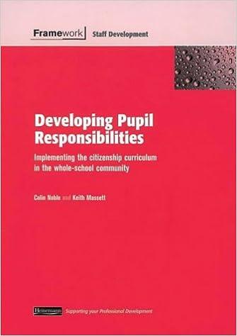 Framework: Developing Pupil Responsibilities: Teacher Handbook Framework Guides