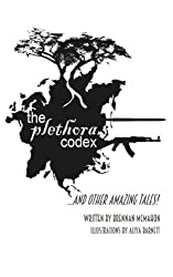 The Plethora Codex: and Other Amazing Tales!