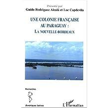 Une colonie  française au paraguay