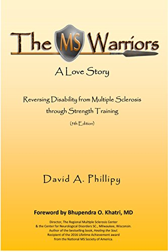 The Ms Warriors A Love Story Reversing Disability From Multiple