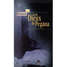 DIEUX DE PEGÄNA (LES)
