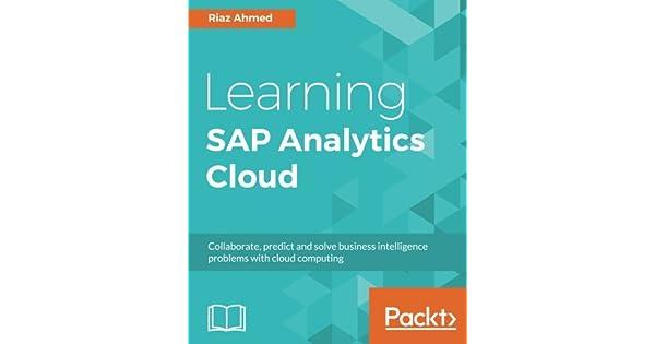 Amazon.com: Learning SAP Analytics Cloud: Collaborate ...