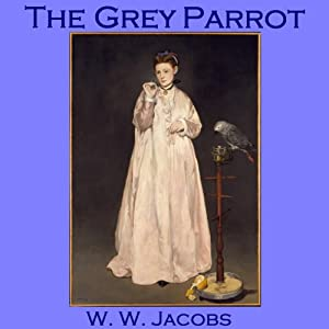 The Grey Parrot Audiobook
