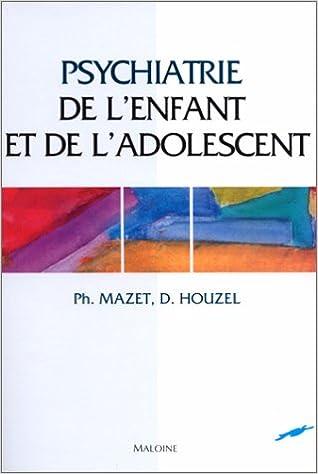 Livres Psychiatrie de l'enfant et de l'adolescent pdf ebook