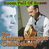 Room Full of Roses: The George Morgan Collection