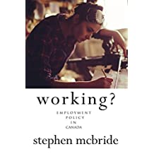 Working?: Employment Policy in Canada