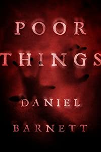 Poor Things by Daniel Barnett ebook deal