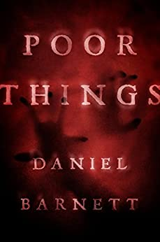 Poor Things by [Barnett, Daniel]