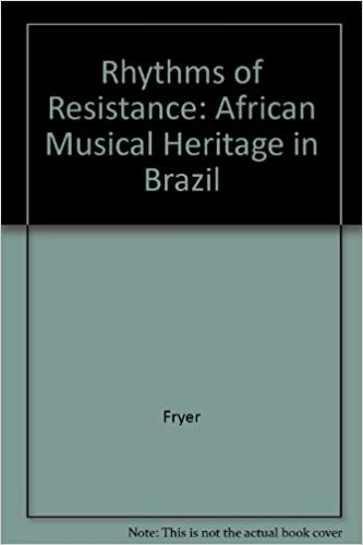 Book Rhythms of Resistance: African Musical Heritage in Brazil