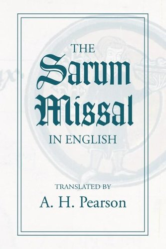 The Sarum Missal in English: