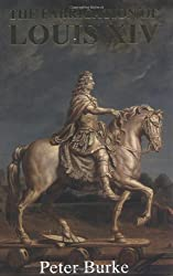 The Fabrication of Louis XIV
