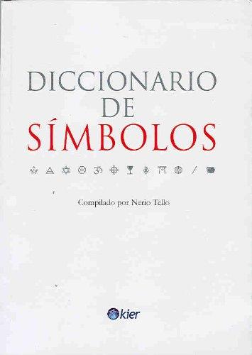 Diccionario de simbolos (Kier/Diccionarios) (Spanish Edition) by Brand: Kier