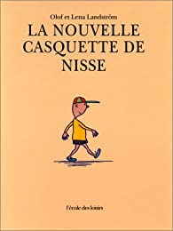 La nouvelle casquette de Nisse par Olof Landström
