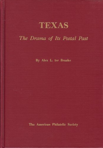 Texas the Drama of Its Postal - Ter Texas