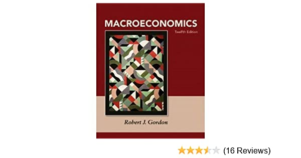 Macroeconomics by robert gordon 12th edition - first 5 chapters.