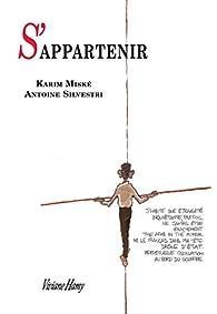 S'appartenir par Karim Miské