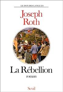 """Afficher """"La Rébellion"""""""