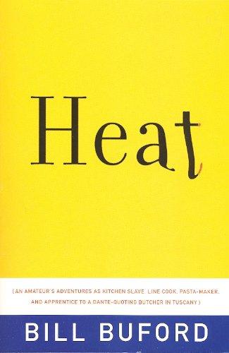 Heat by Bill Buford (2006) Paperback, Bill. Buford