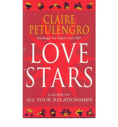 Love Stars: A Guide to All Your Relationships (Paperback) - Common ePub fb2 book
