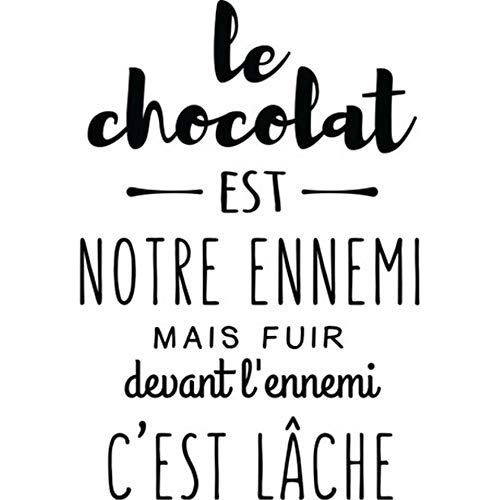 Chocolate Est - Wall Stickers Art Decor Vinyl Peel and Stick Mural Removable Decals French Quote Le Chocolat Est Notre Ennemi Chocolate is Our Enemy