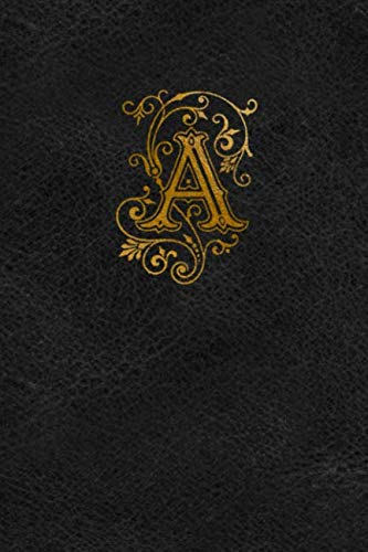 (Old Gold Monogram Journal - Letter A: Elegant Flourish Capital Letter on Black Leather Look Background)