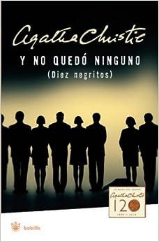 Book Y no quedo ninguno / Diez negritos (And Then There Were None) (Spanish Edition)