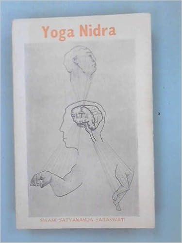 Yoga Nidra: Swami Satyananda Saraswati: 9780861444021 ...