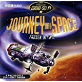 Journey into Space: Frozen in Time (Classic Radio Sci-Fi) by Chilton, Charles (2009)