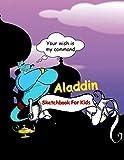 Aladdin Sketchbook For Kids: Blank pages, white