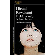 El cielo es azul, la tierra blanca /The Briefcase aka Strange Weather in Tokyo (Spanish Edition)