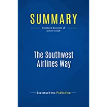 Summary: The Southwest Airlines Way: Review and Analysis of Gittell's Book