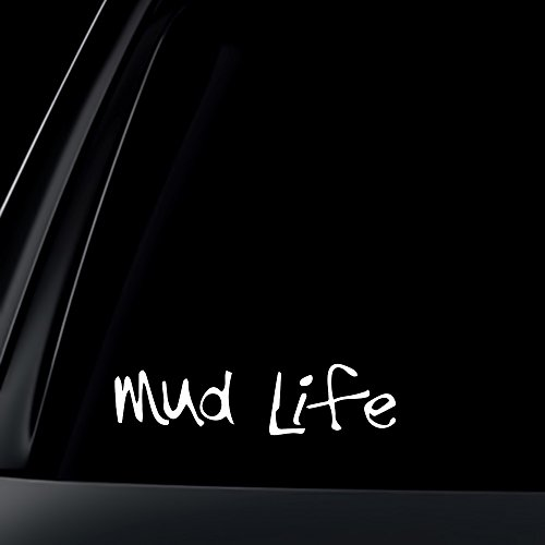 Mud Life funny vinyl decal bumper sticker mudding truck 4x4 off road chevy ford dodge ram 1500 f150 f250 silverado tundra tacoma titan (Mud Decal)